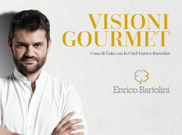 Visioni Gourmet con lo Chef Enrico Bartolini